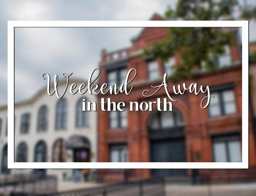 Weekend Away in the North